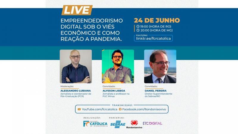 Live: Empreendedorismo digital sob o viés econômico e como reação a pandemia